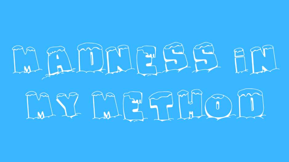 Words - Madness In My Method